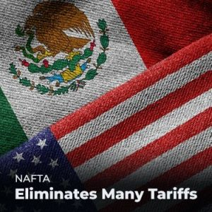 NAFTA Eliminates Many Tariffs