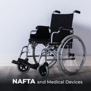 NAFTA and Medical Devices