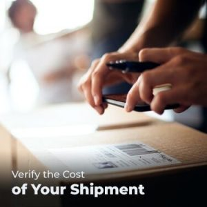 Verify the Cost of Your Shipment