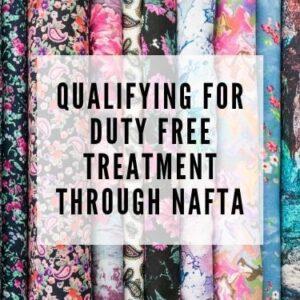 qualifying for duty free treatment through NAFTA