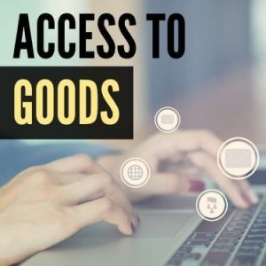 Access to Goods