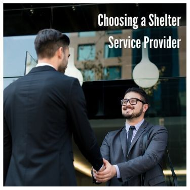 Choosing a Shelter Service Provider