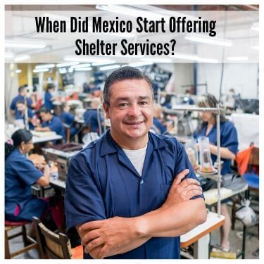 When Did Mexico Start Offering Shelter Services